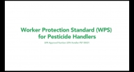 Worker Protection Standard (WPS) for Pesticide Handlers